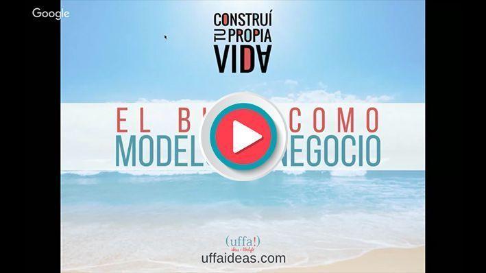 uffaideas-blog-como-modelo-de-negocio